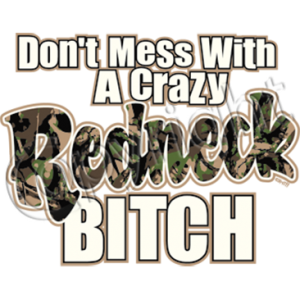 REDNECK BITCH