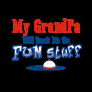 MY GRANDPA WILL TEACH ME THE FUN STUFF