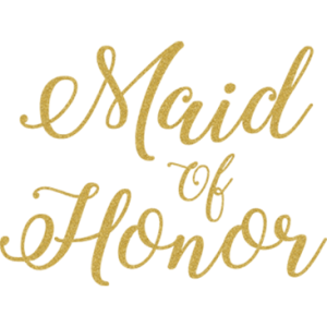 MAID OF HONOR GOLD GLITTER SCRIPT