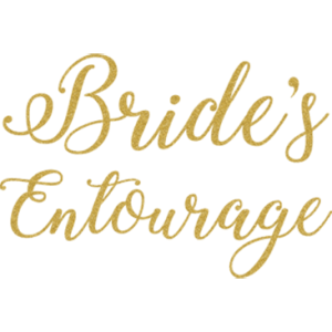 BRIDES ENTOURAGE GOLD GLITTER SCRIPT