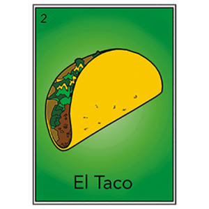 EL TACO LOTTERIA CARD