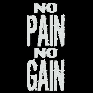 NO PAIN NO GAIN WHITE