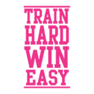 TRAIN HARD WIN EASY NEON