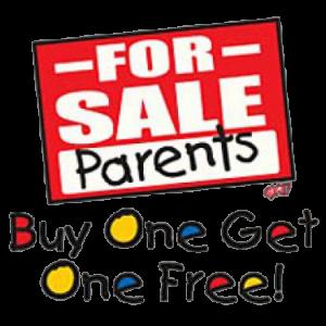PARENTS FOR SALE   (Y)