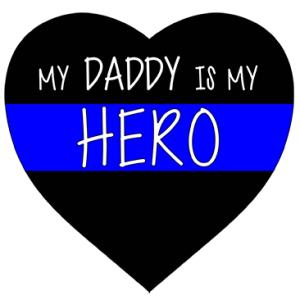 DADDY IS MY HERO-POLICE