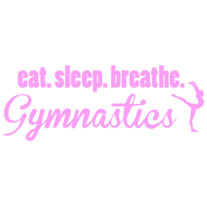 EAT SLEEP GYMNASTICS PINK