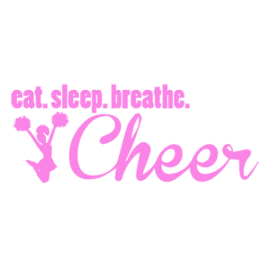 EAT SLEEP CHEER PINK