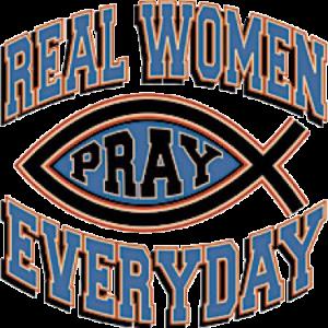 REAL WOMEN PRAY  6/5