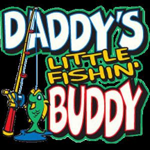 DADDY'S LITTLE FISHIN BUDDY