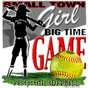 SMALL TOWN GIRL~SOFTBALL
