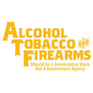 ALCOHOL TOBACCO FIREARMS