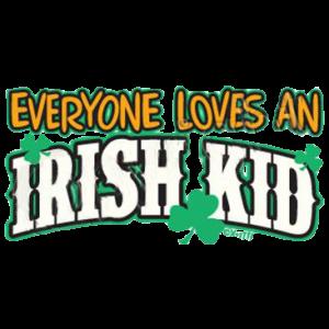EVERYONE LOVES IRISH KID
