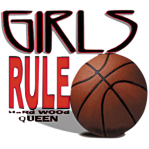 GIRLS RULE-BASKETBALL