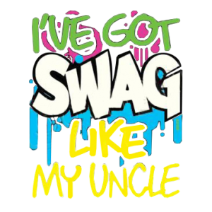 SWAG LIKE MY UNCLE
