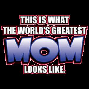 +WORLD'S GREATEST MOM