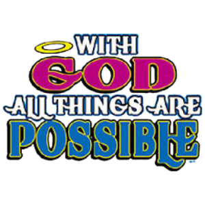 WITH GODS/ALLS POSSIBLE
