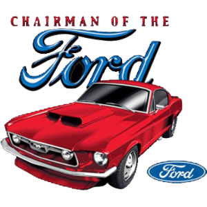 +CHAIRMAN OF THE FORD