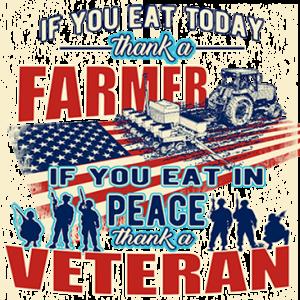 THANK A FARMER THANK A VETERAN