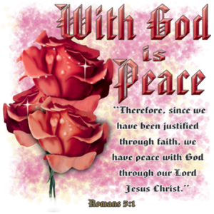 WITH GOD IS PEACE