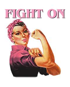 FIGHT ON - BREAST CANCER AWARENESS