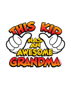 THIS KID HAS AN AWESOME GRANDMA