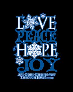 LOVE PEACE HOPE JOY