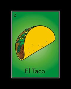 EL TACO LOTTERIA CARD