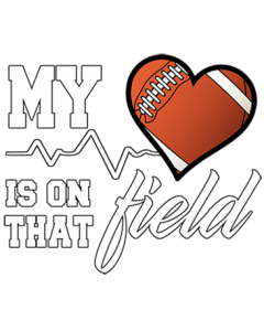 HEART ON THAT FIELD- FOOTBALL
