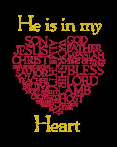 +HE IS IN MY HEART