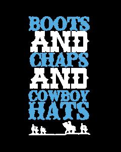BOOTS & CHAPS & COWBOY HATS