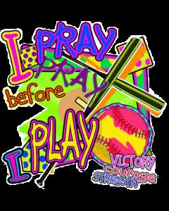 I PRAY BEFORE I PLAY, NEON