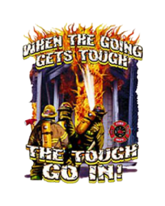 TOUGH GO IN~FIREFIGHTERS   37