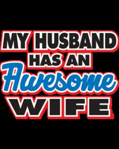 HUSBAND HAS AN AWESOME WIFE