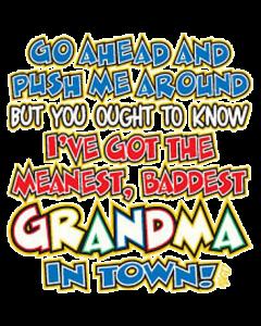 PUSH ME AROUND~GRANDMA