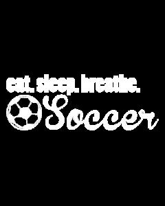 EAT SLEEP SOCCER WHITE