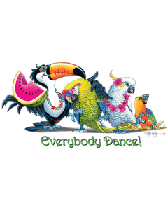 EVERYBODY DANCE TROPICAL BIRDS