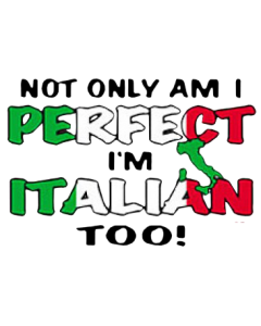 PERFECT/ITALIAN TOO