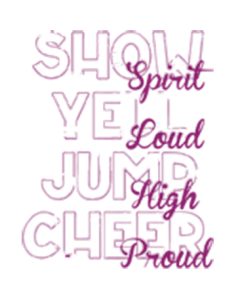 SHOW YELL JUMP CHEER