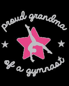 PROUD GRANDMA OF A GYMNAST