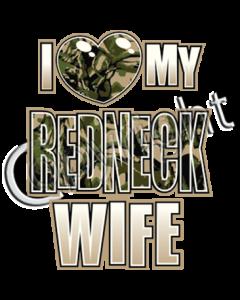 LOVE MY REDNECK WIFE